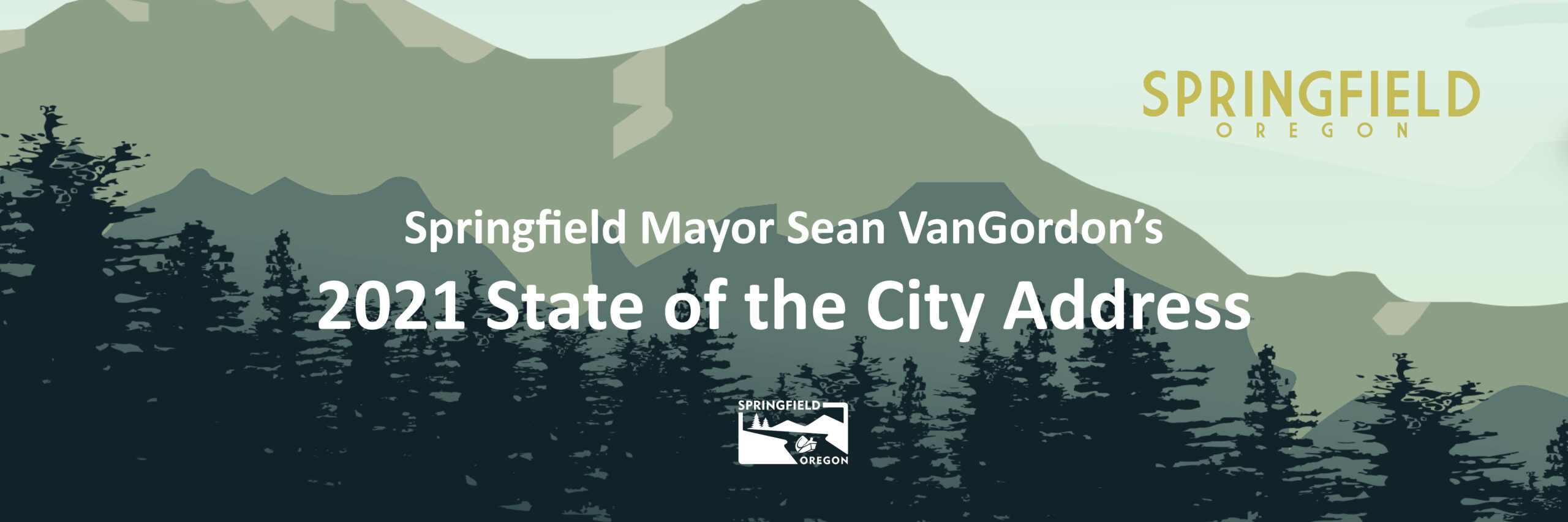 Interim Springfield Mayor Sean VanGordon's 2021 State of the City Banner